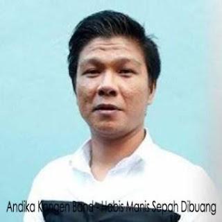 Andika Kangen Band - Habis Manis Sepah Dibuang Mp3