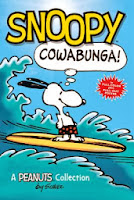 Snoopy Cowabunga! by Charles Schulz