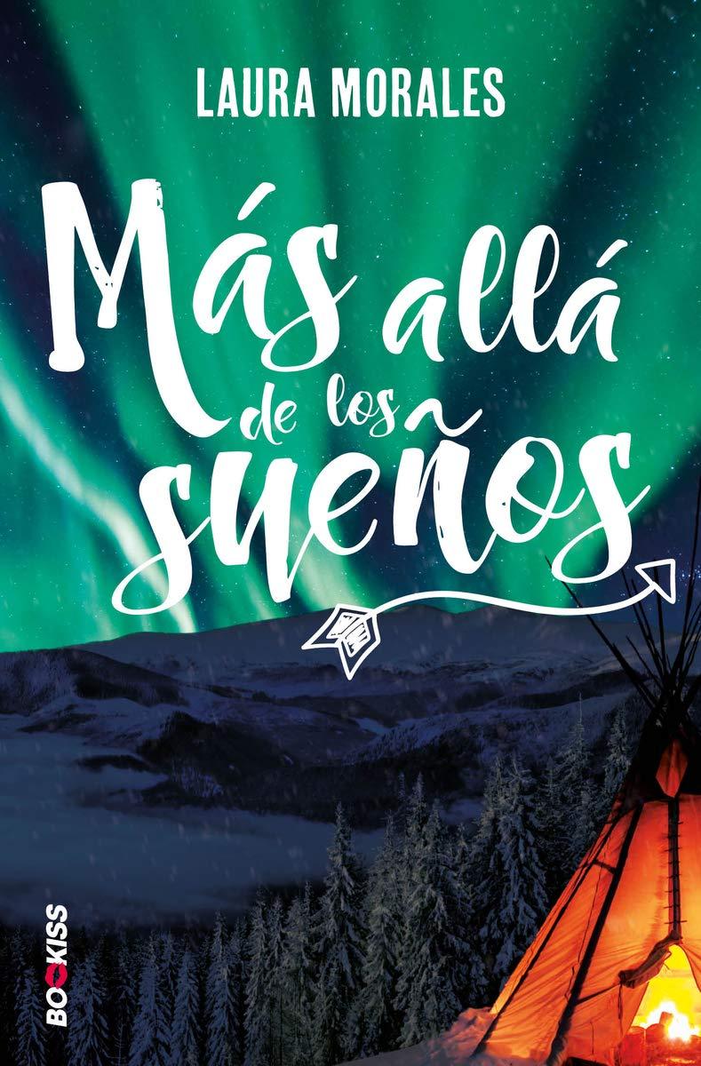 Más allá de los sueños de Laura Morales