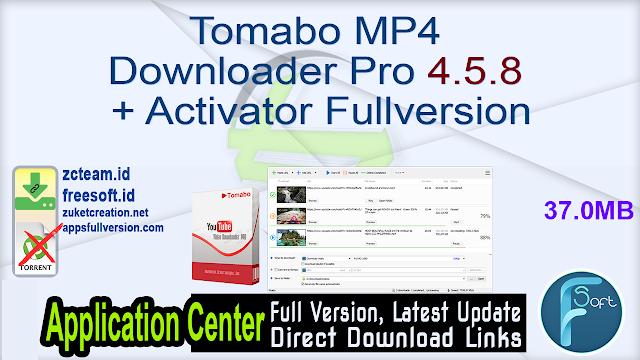 Tomabo MP4 Downloader Pro 4.5.8 + Activator Fullversion