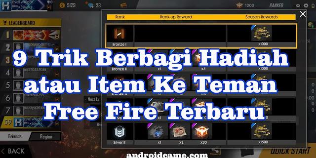 9 Trik Berbagi Hadiah atau Item Ke Teman Free Fire Terbaru