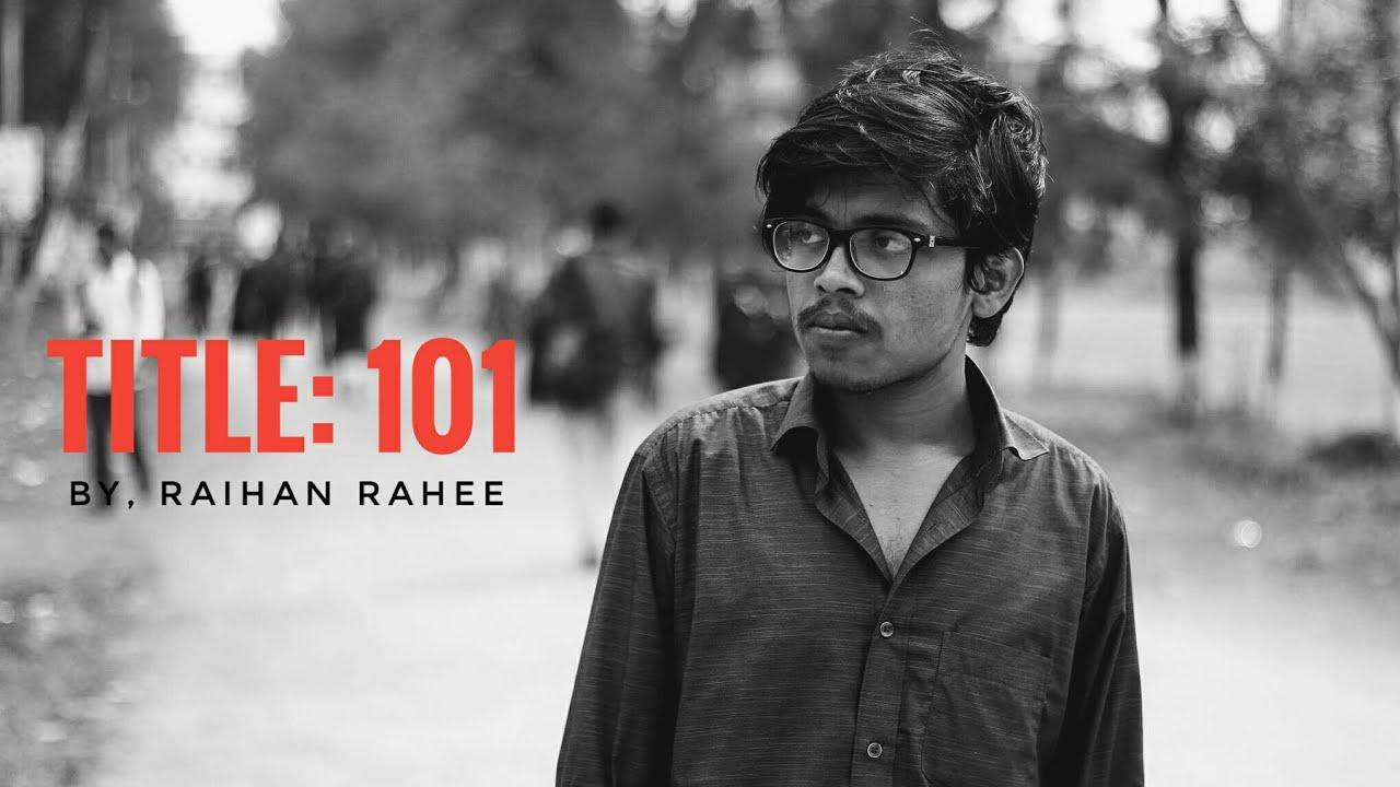 Title 101 Lyrics - Raihan Rahee