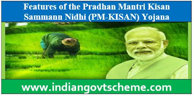 FEATURES OF PM-KISAN SCHEME