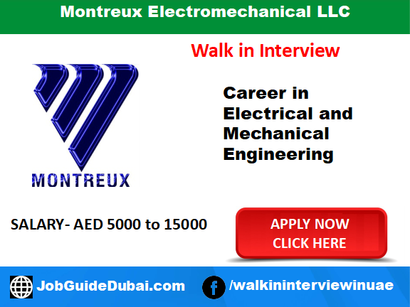 Montreux Electromechanical LLC Career for Mechanical and electrical job in Dubai