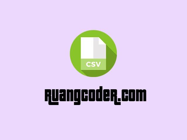 Cara Membuka File CSV di Excel Agar Menjadi Rapi