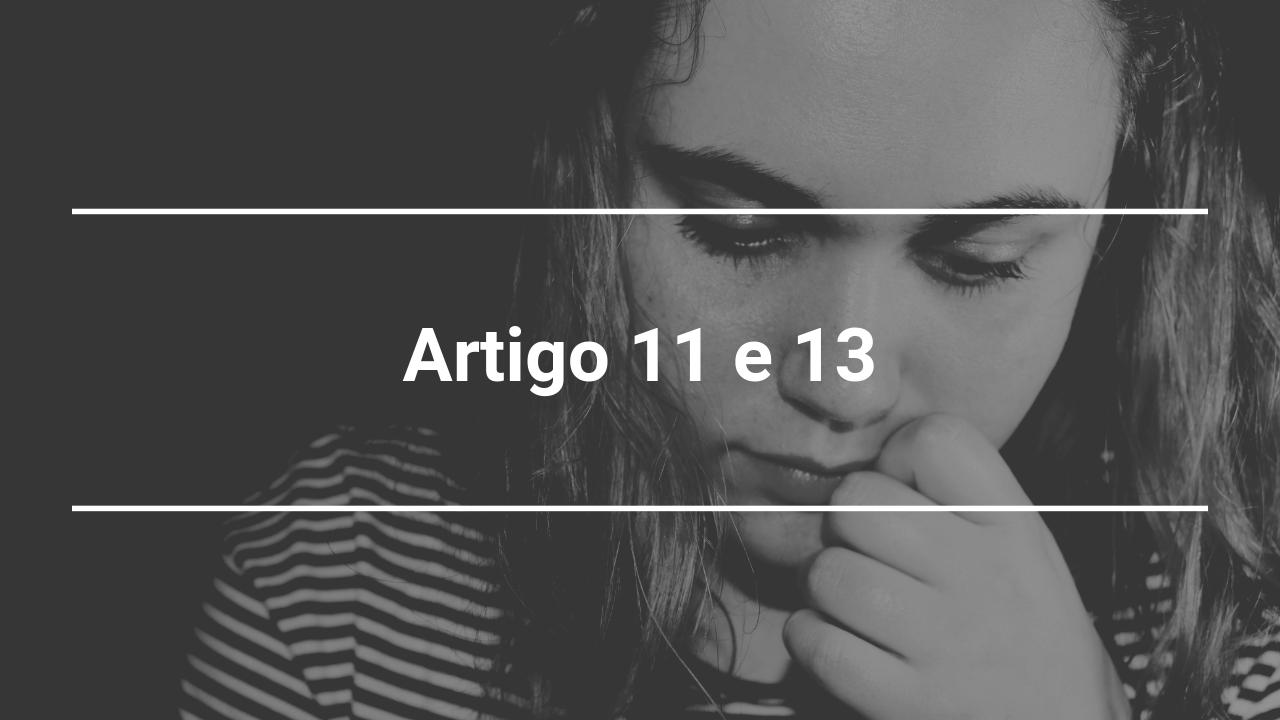 ☂ o artigo 11 e o artigo 13 - o que significa?