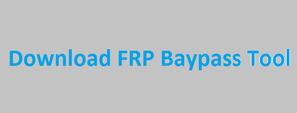 Frp-Bypass-Tool-Download