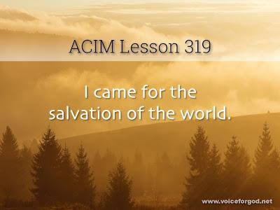 [Image: ACIM-Lesson-319-Workbook-Quote-Wide.jpg]
