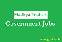 मध्य प्रदेश सरकारी नौकरी | Latest Madhya Pradesh Govt Jobs 2018 | Govt Job in Madhya Pradesh