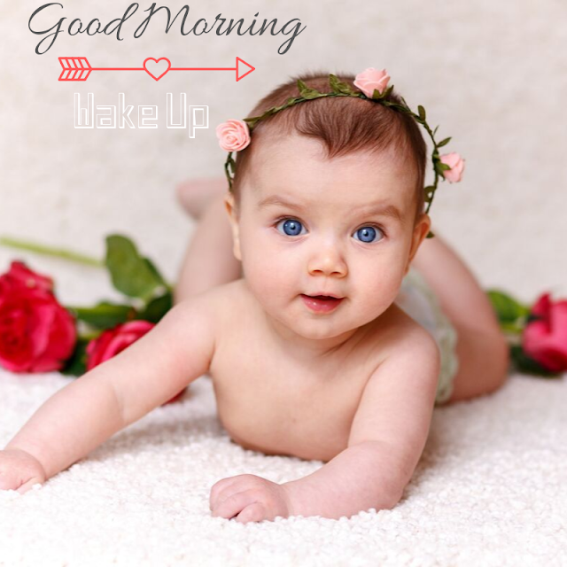 Good Morning Images with vary cute baby