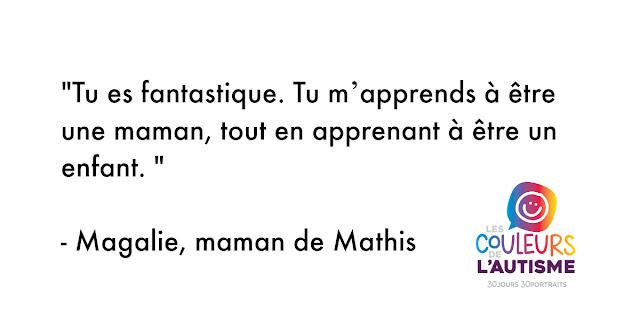 Autisme, la couleur de Mathis #30couleurs