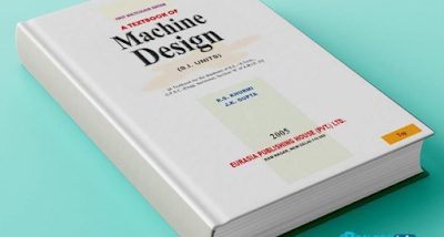 Machine Design by R.S.KHURMI AND J.K.GUPTA