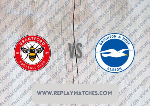 Brentford vs Brighton & Hove Albion -Highlights 11 September 2021