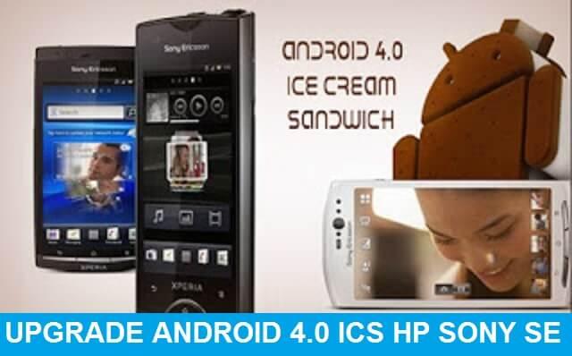 Upgrade Android 4.0 Ice Cream Sandwich Untuk Smartphone SE