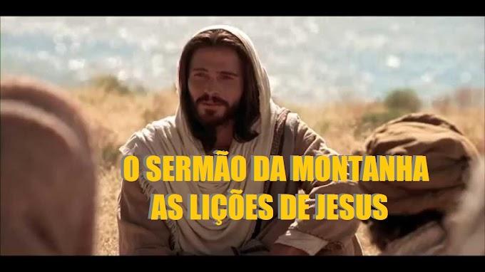 O Sermão da Montanha - As lições de Jesus