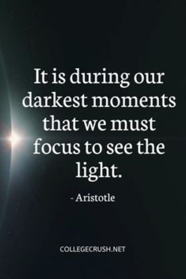It Is During our Darkest Moments - Quotes Top 10 Updated