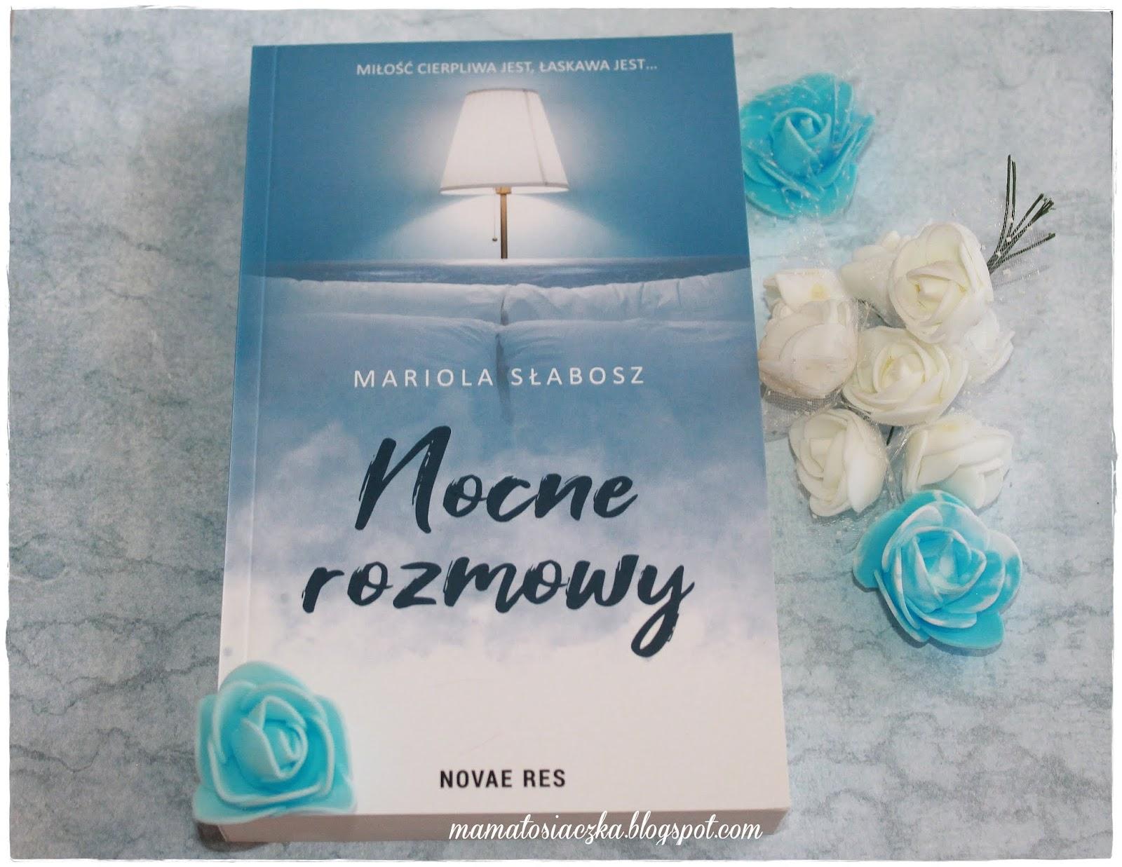 Nocne Rozmowy Mariola Słabosz Wydawnictwo Novae Res