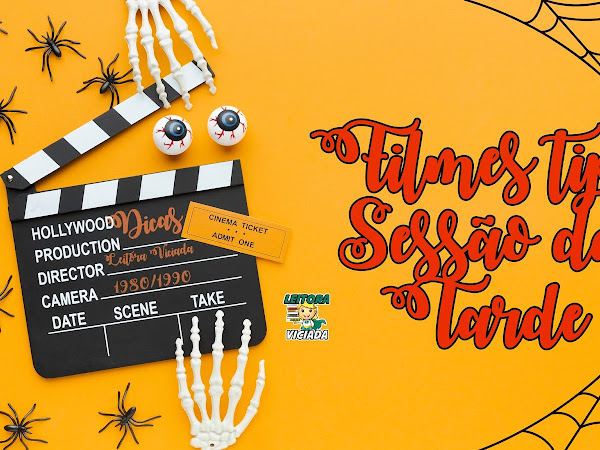 Especial Halloween #02: Filmes Sessão da Tarde / Cinema em Casa