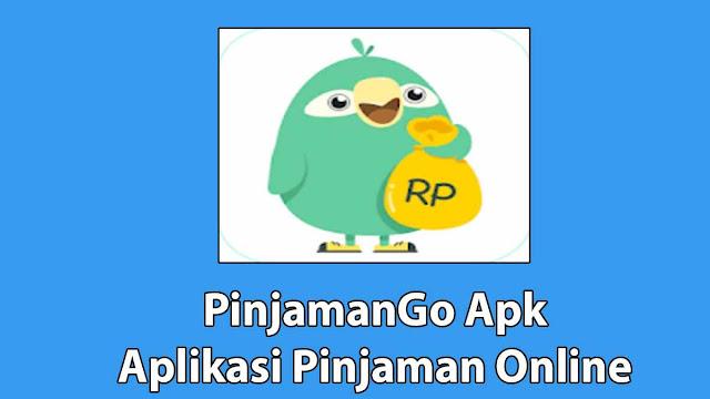 PinjamanGo Apk Pinjaman Online
