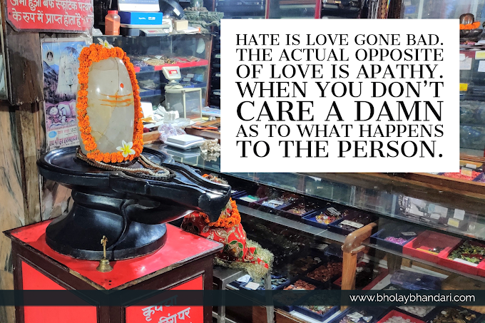 Hate is Love gone Bad.