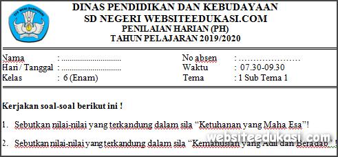 Soal PH Kelas 6 Tema 1 Kurikulum 2013 Revisi Terbaru