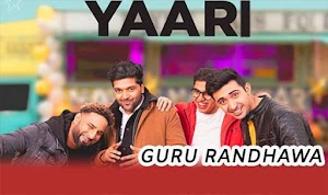 यारी - Yaari - Happy New Yaar - 2020 - Guru Randhawa