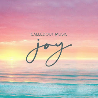 LYRICS: CalledOut Music - Joy