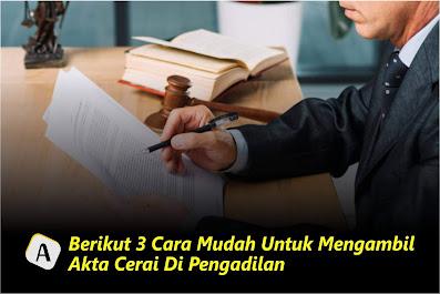 3 Cara Mudah Untuk Mengambil Akta Cerai Di Pengadilan
