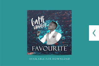 "[Gospel Music] Favourite – ""Ignite"" and ""Game Changer"" (Download MP3)"