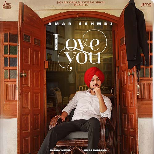 Love You Lyrics – Amar Sehmbi