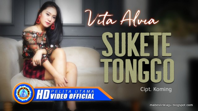 Lirik Vita Alvia - Sukete Tonggo