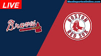 Atlanta-Braves-vs-Boston-Red-Sox