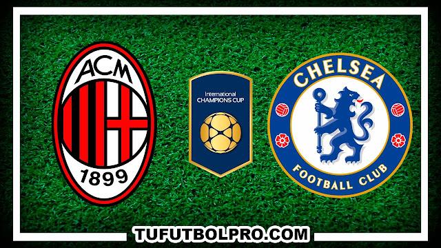 Ver AC Milan vs Chelsea EN VIVO Por Internet