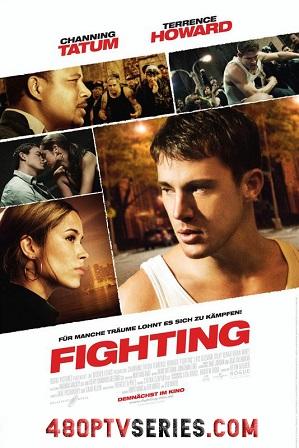 Watch Online Free Fighting (2009) Full Hindi Dual Audio Movie Download 480p 720p Bluray