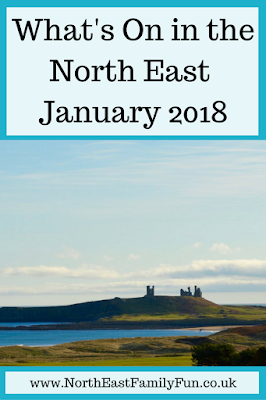 The Ultimate Guide to What's On for Kids & Families across North East England - January 2018