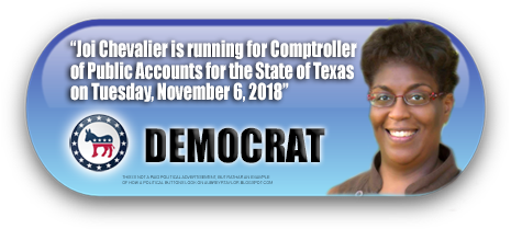 JOI CHEVALIER WILL BE ON THE BALLOT IN HARRIS COUNTY, TEXAS ON NOVEMBER 6, 2018