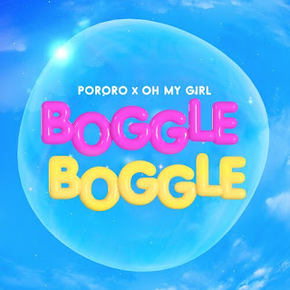 OH MY GIRL BOGGLE BOGGLE