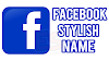 Stylish Name For Facebook 2018 Facebook Stylish Name