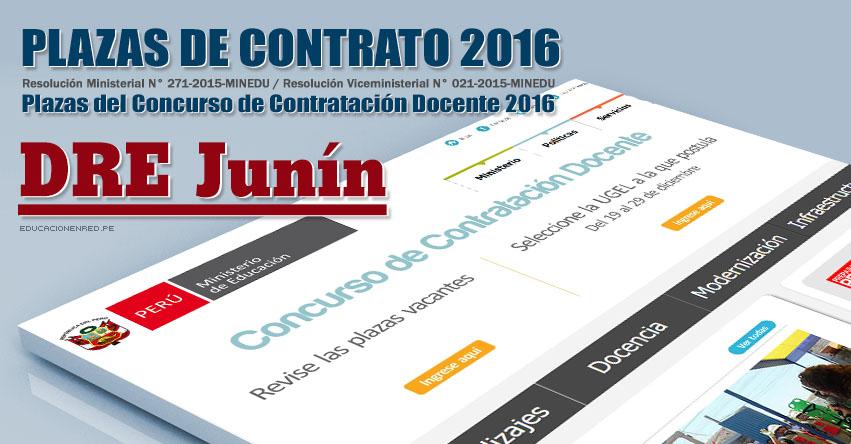 DRE Junín: Plazas Vacantes Contrato Docente 2016 (.PDF) www.drejunin.gob.pe