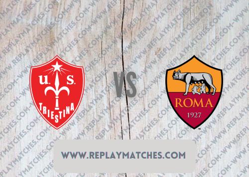 Triestina vs Roma -Highlights 21 July 2021