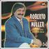Roberto Muller - Pingo de Ouro - O Lord do Brega
