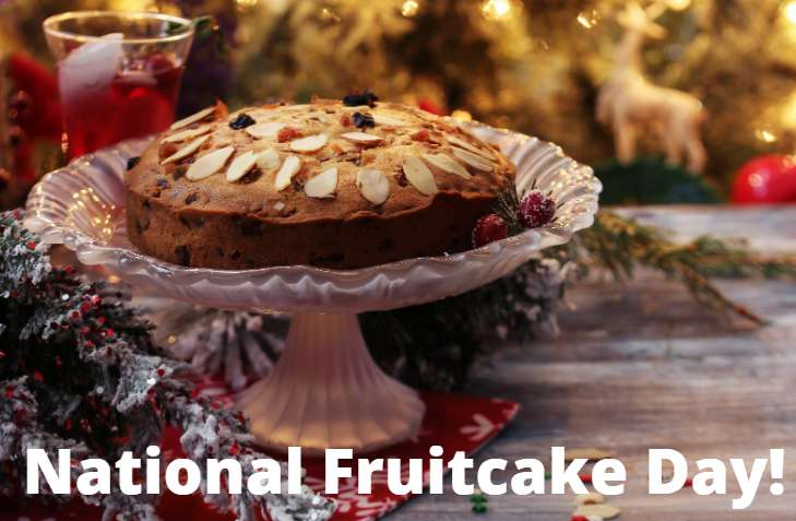 National Fruitcake Day Wishes Lovely Pics
