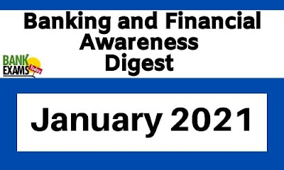 Banking and Financial Awareness Digest: January 2021