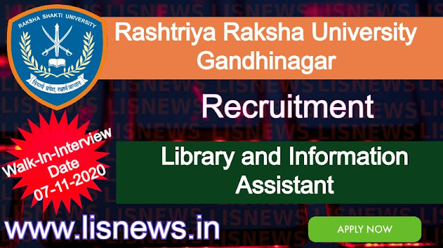 Walk-In-Interview for Library and Information Assistant at Rashtriya Raksha University