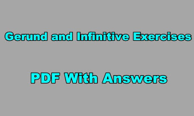 Gerund and Infinitive Exercises PDF With Answers