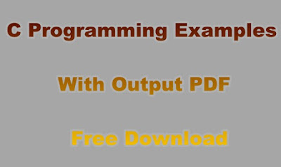 C Programming Examples With Output PDF Free Download