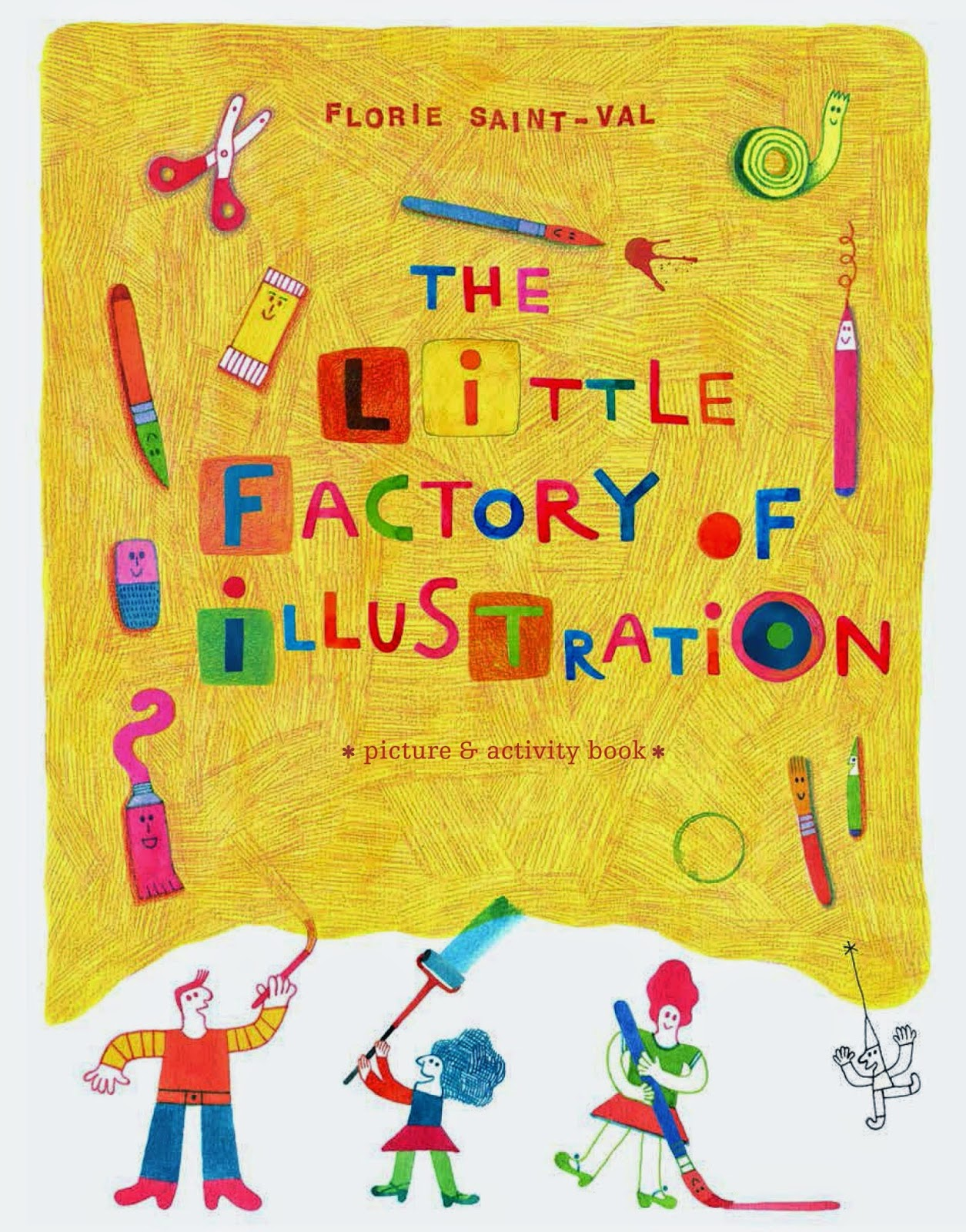 the little factory of illustration by flore saint val tate publishing. Black Bedroom Furniture Sets. Home Design Ideas