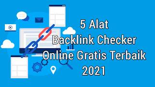 5 Alat Backlink Checker Tool Online Gratis