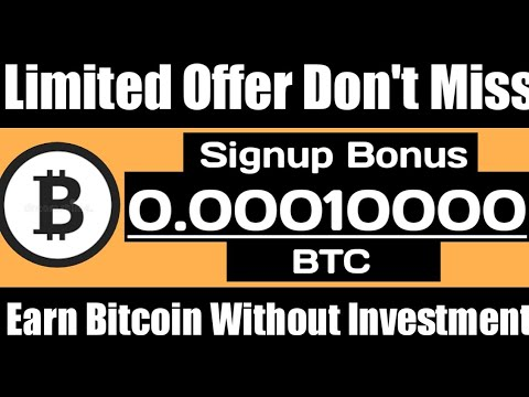 earn free Bitcoin 2020 Without investment Signup Bonus 10,000 Satoshi With Payment proof