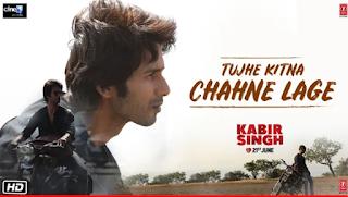 Tujhe Kitna Chahne Lage Full Lyrics Song - Kabir Singh